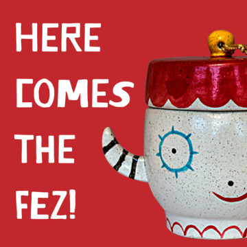 Lynn Chang Kooky Pottery Here Comes the Fez graphic